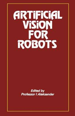 Artificial Vision for Robots by Igor Aleksander