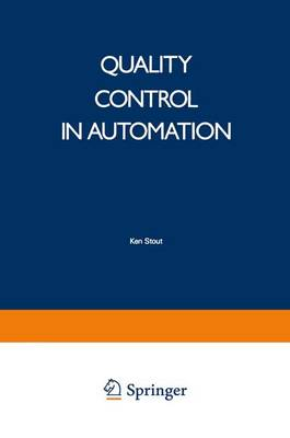 Quality Control in Automation by K. J. Stout