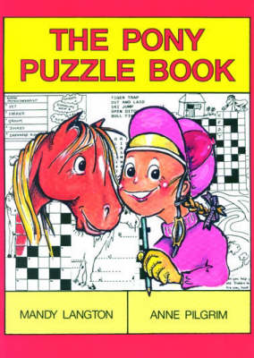 The Pony Puzzle Book by Mandy Langton, Anne Pilgrim
