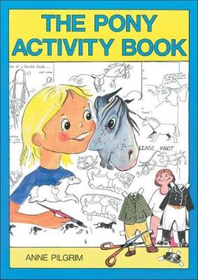 The Pony Activity Book by Anne Pilgrim