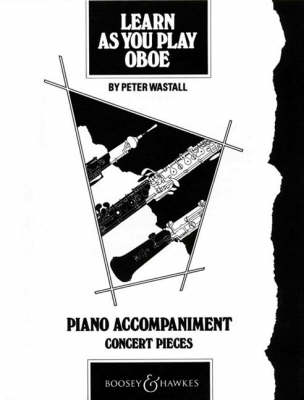 Learn as You Play Oboe Piano Accompaniment by Peter Wastall