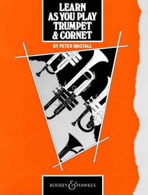 Learn as You Play Trumpet and Cornet Tutor Book by Peter Wastall