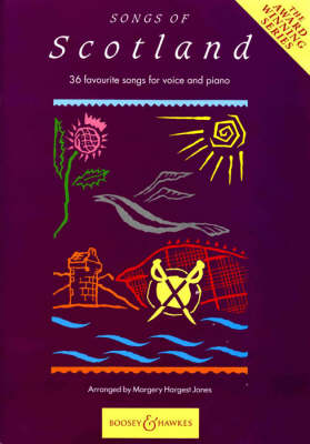 Songs of Scotland 36 Favourite Songs for Voice and Piano by Margery Hargest Jones