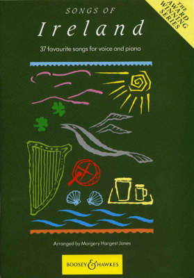 Songs of Ireland 37 Favourite Songs for Voice and Piano by Margery Hargest Jones