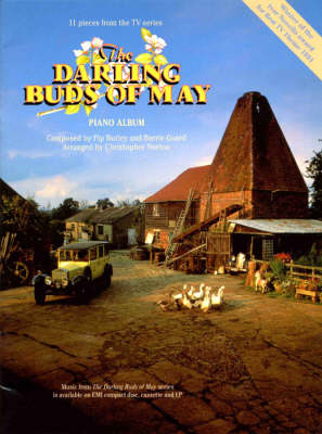 Darling Buds of May Piano Album 11 Pieces from the TV Series by Pip Burley, Barrie Guard