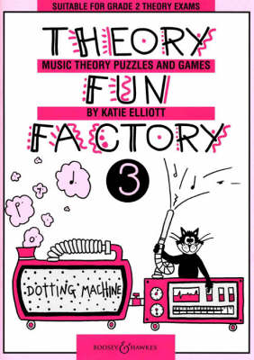 Theory Fun Factory Music Theory, Puzzles and Games by Katie Elliott