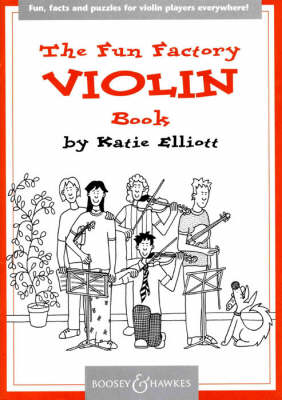 Fun Factory Violin Book by Katie Elliott