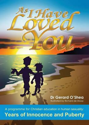 As I Have Loved You by Dr Gerard O'Shea