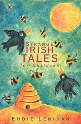 Strange Irish Tales for Children by Edmund Lenihan