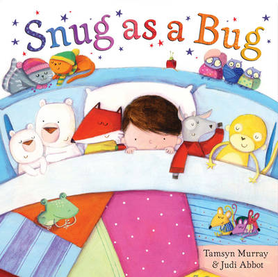Snug as a Bug by Tamsyn Murray