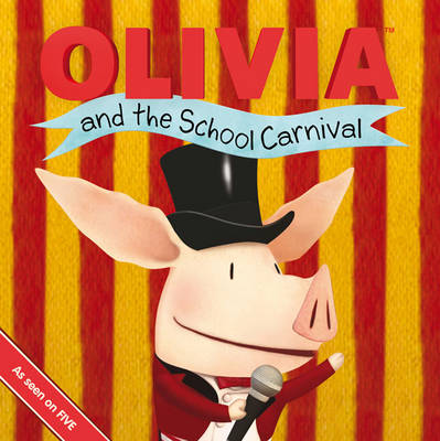 Olivia and the School Carnival by