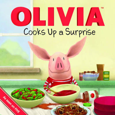 Olivia Cooks Up a Surprise by