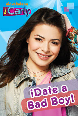 I Date a Bad Boy by Nickelodeon