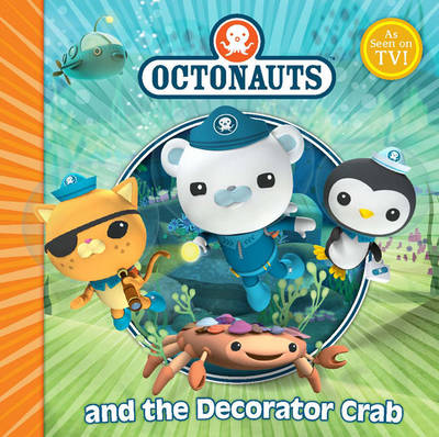 The Octonauts and the Decorator Crab by Simon and Schuster