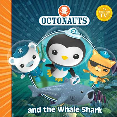 The Octonauts and the Whale Shark by Simon & Schuster UK