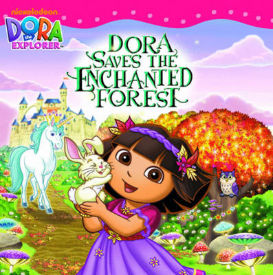 Dora Saves the Enchanted Forest by Nickelodeon