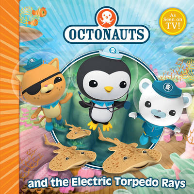 The Octonauts and the Electric Torpedo Rays by