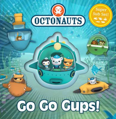 Octonauts: Go Go Gups! A Super Sub Set! by Simon & Schuster UK