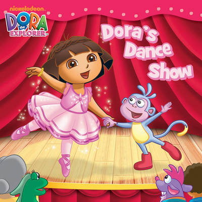 Dora's Dance Show by Nickelodeon