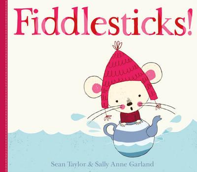 Fiddlesticks! by Sean Taylor