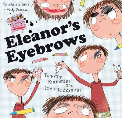 Eleanor's Eyebrows by Timothy Knapman