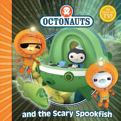 The Octonauts and the Scary Spookfish by Meomi