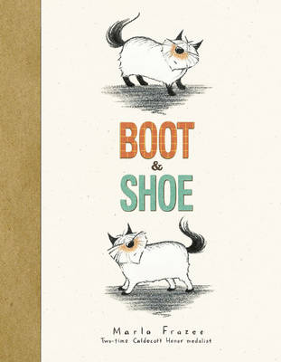 Boot & Shoe by Marla Frazee