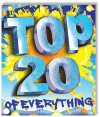 Top 20 of Everything by