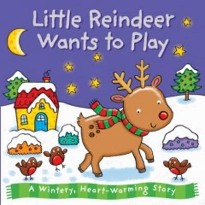 Little Reindeer Wants to Play by