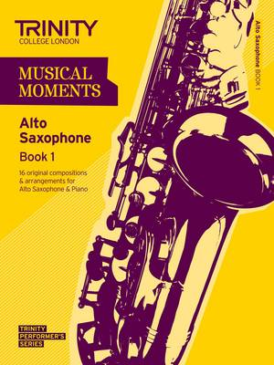 Musical Moments Alto Saxophone by Trinity College London