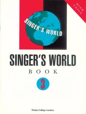 Singers World Book 3 (Voice & Piano) by Trinity College London