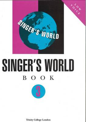 Singers World Book 3 (Low Voice) by Trinity College London