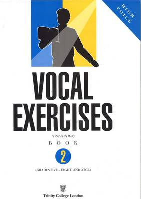Vocal Exercises High Voice by Trinity College London
