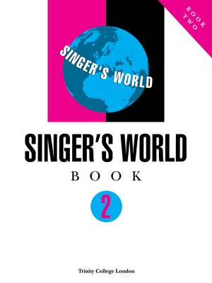 Singers World Book 2 (Voice Part) by Trinity College London