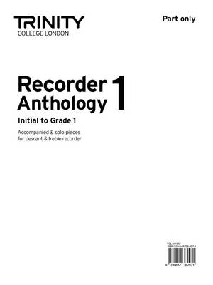 Recorder Anthology (Initial-Grade 1) Part Only by Trinity College London