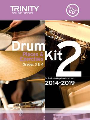 Drum Kit 2014-2019 Book 2 Grades 3 & 4 by
