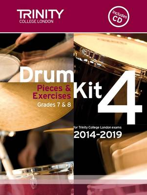 Drum Kit 2014-2019 Book 4 Grades 7 & 8 by