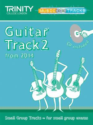 Small Group Tracks: Track 2 Track Guitar from 2014 by Trinity College London