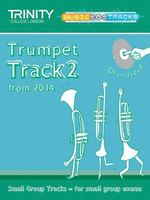 Small Group Tracks: Track 2 Trumpet from 2014 by Trinity College London