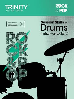 Session Skills for Drums Initial-Grade 2 by Trinity College London