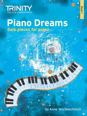 Piano Dreams Solo Book 1 by Anne Terzibaschitsch