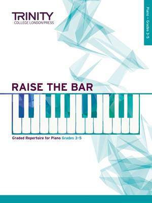 Raise the Bar Piano Book 2 (Grades 3 5) by