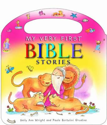 My Very First Bible Stories by Sally Ann Wright
