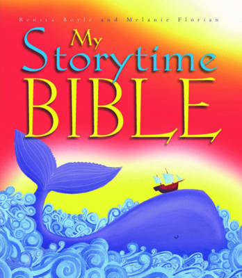 My Storytime Bible by Renita Boyle