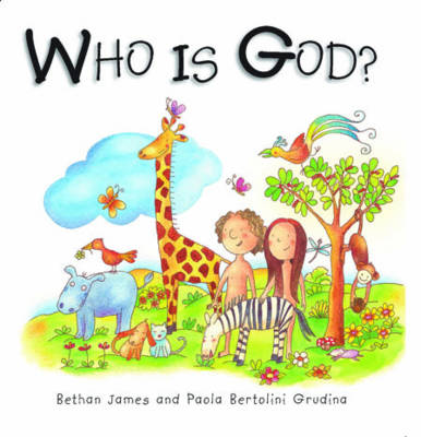 Who is God? by Bethan James