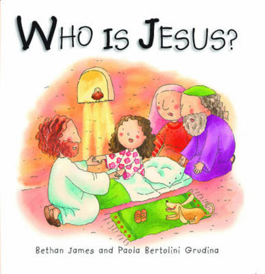 Who is Jesus? by Bethan James