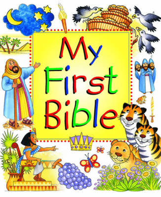 My First Bible by Leena Lane