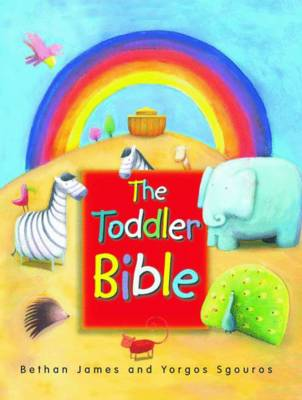 The Toddler Bible by Bethan James
