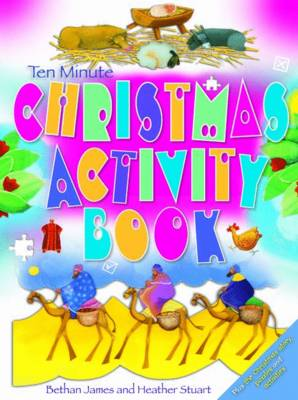 Ten Minute Christmas Activity Book by Bethan James