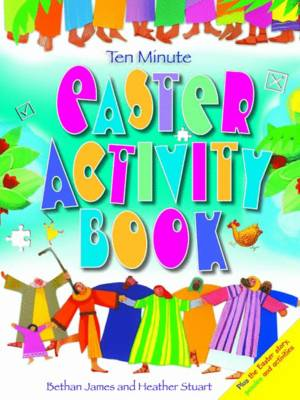 Ten Minute Easter Activity Book by Bethan James